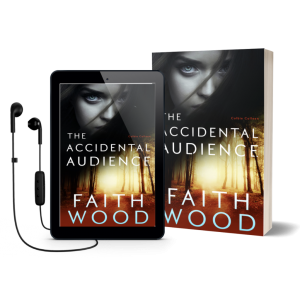 The Accidental Audience - Book 1