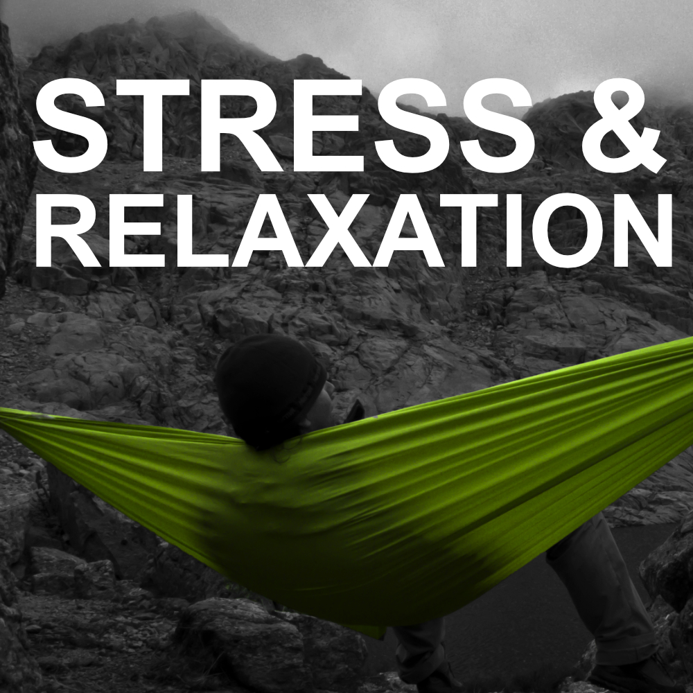 Stress & Relaxation