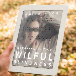 Breaking Out Of Wilful Blindness e-Book