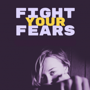 Fight Your Fears & Worries Seminar