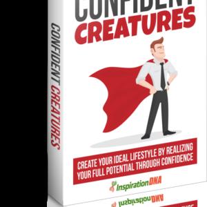 Confident Creatures